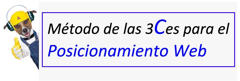 Posicionamiento web 2015, Método SEO de las 3 Ces